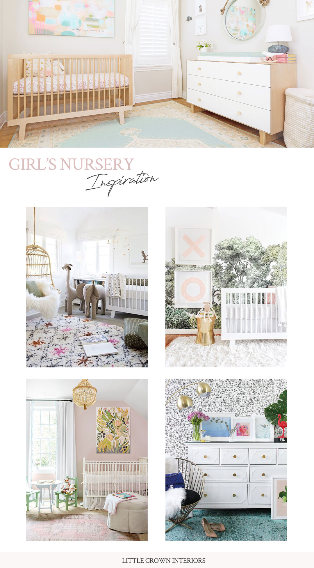Girl's Nursery Inspiration | Little Crown Interiors